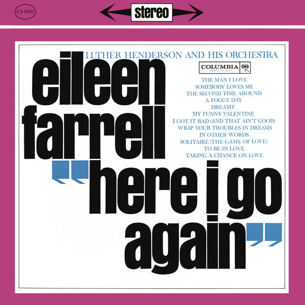 Eileen Farrell - Eileen Farrell - Here I Go Again (Remastered)