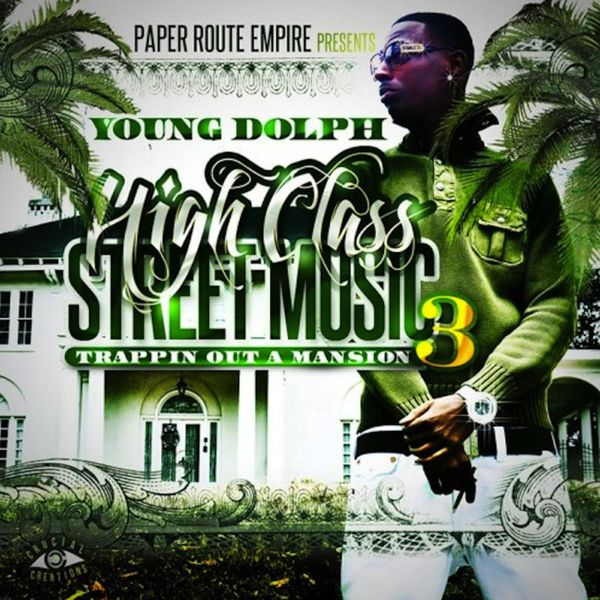 Young Dolph - High Class Street Music 3: Trappin' out a Mansion