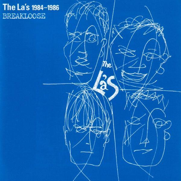 The La's|1984-1986 Breakloose (Remastered with Bonus Tracks)