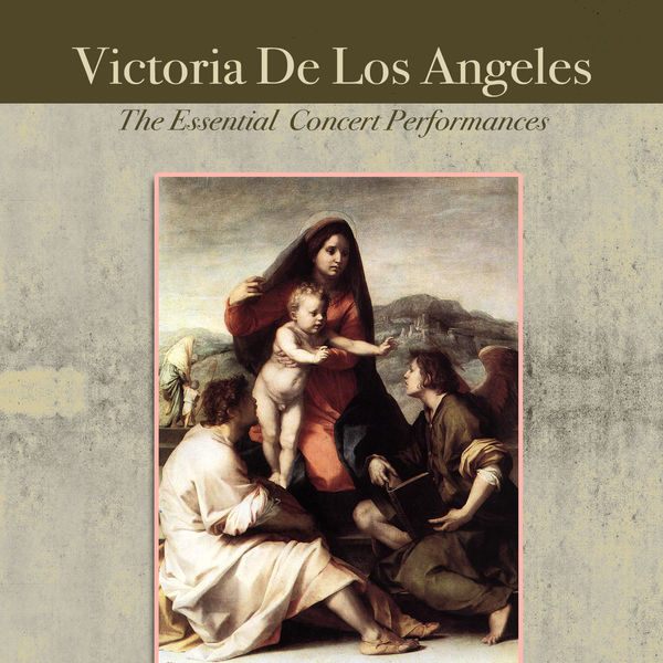 Victoria de los Angeles - The Essential Concert Performances