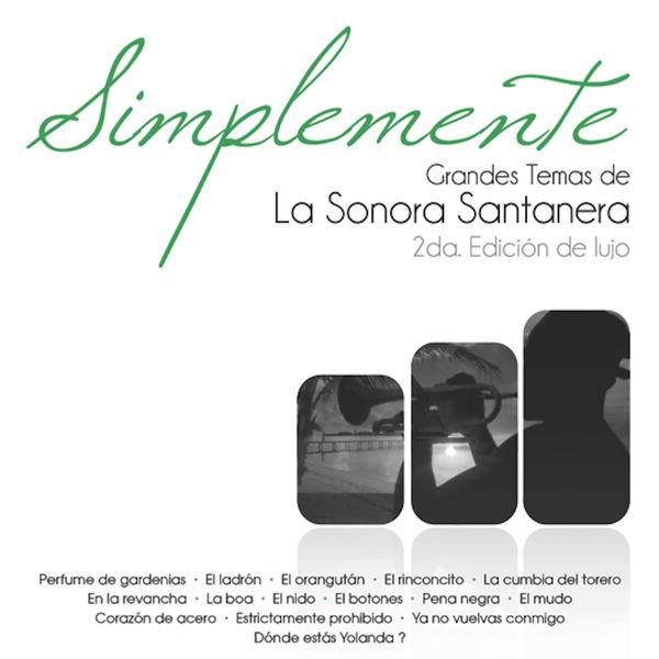 Los Santaneros De Pepe Bustos - Grandes de la Sonora Santanera