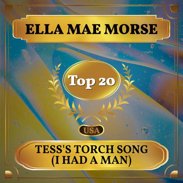 Ella Mae Morse - Tess's Torch Song (I Had a Man)