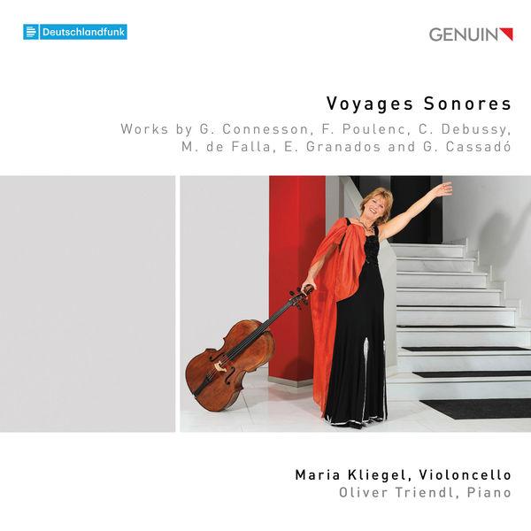 Maria Kliegel - Voyages Sonores