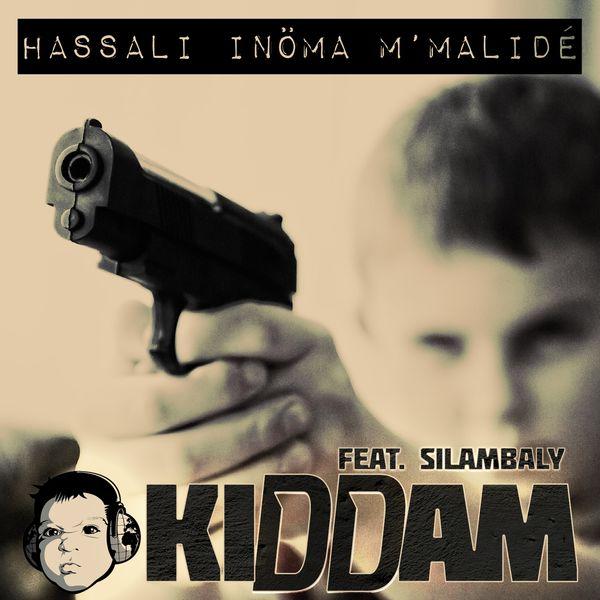 Kiddam - Hassali Inöma M'Malidé (feat. Silambaly)