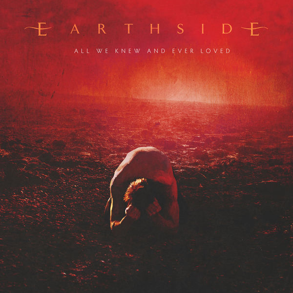 Earthside|All We Knew And Ever Loved