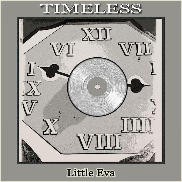 Little Eva - Timeless