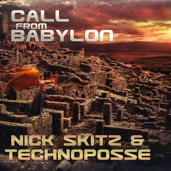 Nick Skitz - Call from Babylon