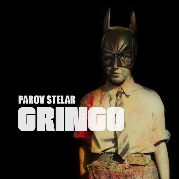Parov Stelar - Gringo