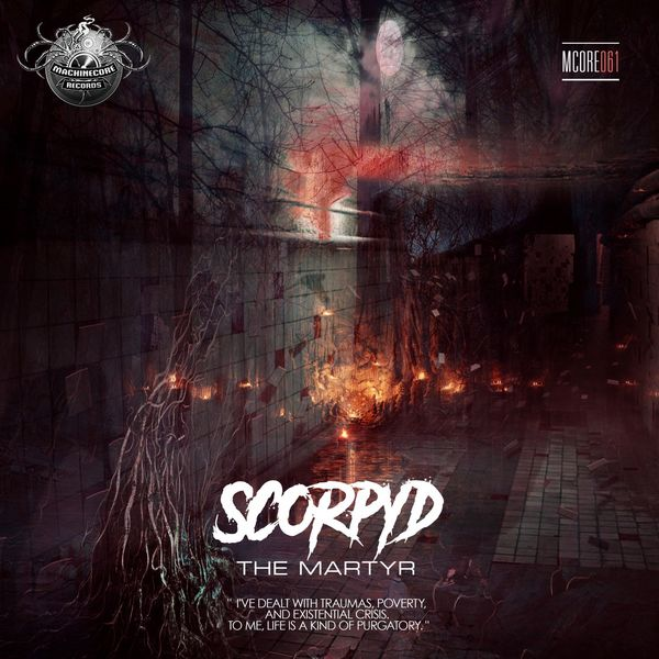 Scorpyd - The Martyr