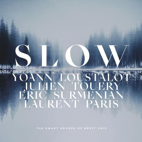 """Afficher """"Slow"""""""