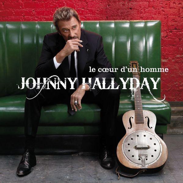 Johnny Hallyday - Le coeur d'un homme (Deluxe Version)