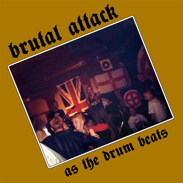 Brutal Attack - As the Drum Beats