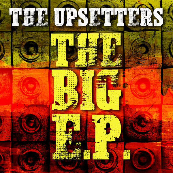 The Upsetters - The Big E.P.