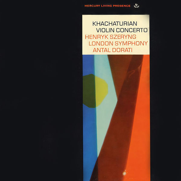 Henryk Szeryng - Khachaturian: Violin Concerto