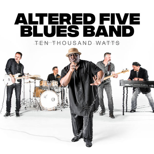 Altered Five Blues Band - Too Mad to Make Up