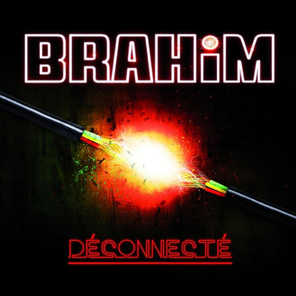 Brahim - Déconnecté