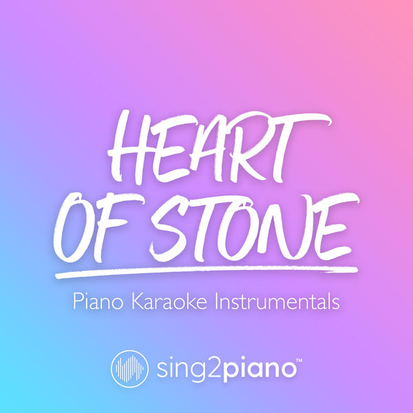Sing2Piano - Heart of Stone
