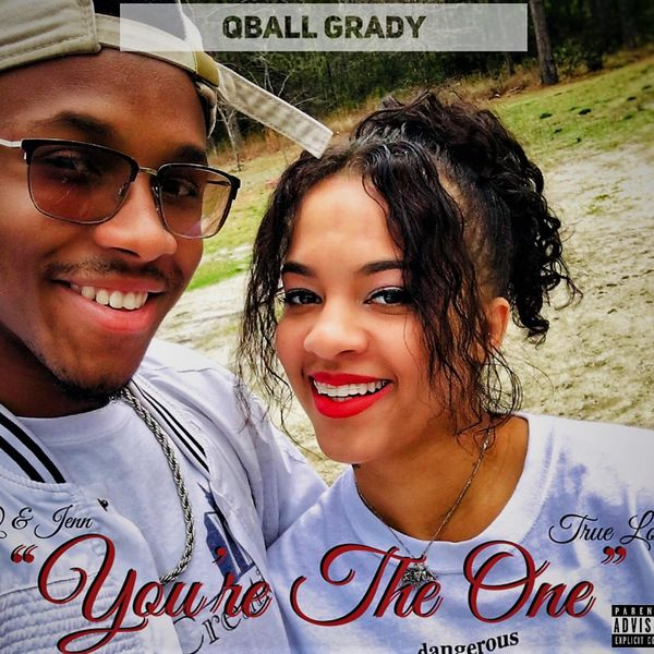 Qball Grady - YTO (You're The One)