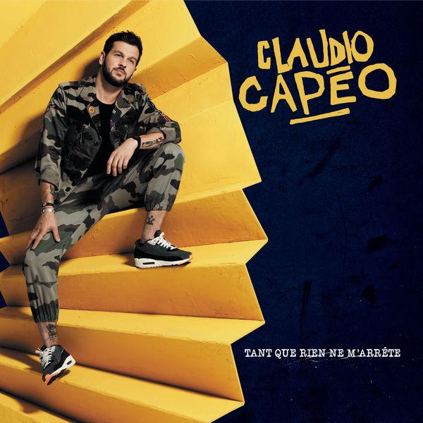 Claudio Capeo - Tant que rien ne m'arrête (Version deluxe)