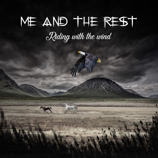 Me and the Rest - Riding with the Wind