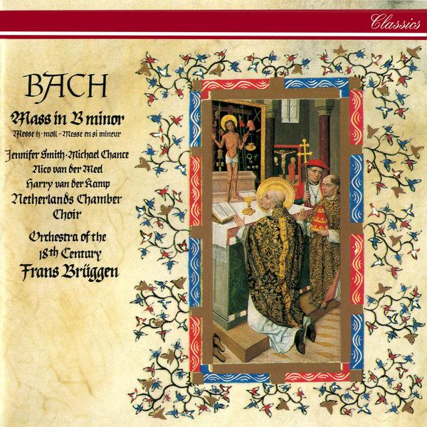 Frans Brüggen - Bach, J.S.: Mass in B Minor
