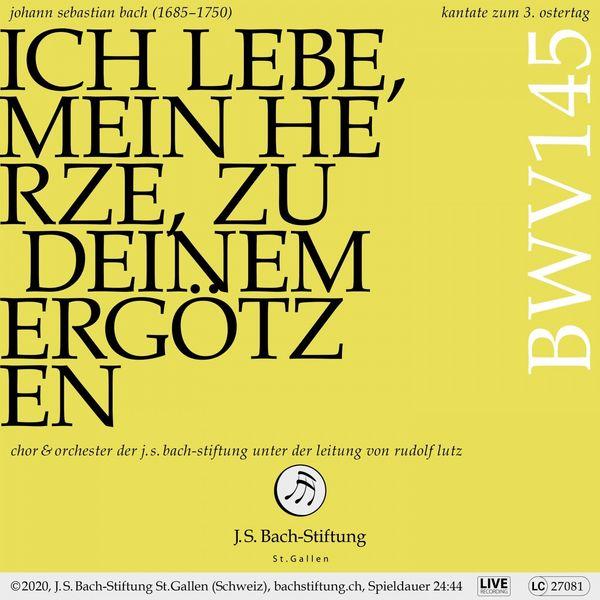 Chor der J.S. Bach-Stiftung - Bachkantate, BWV 145 - Ich lebe, mein Herze, zu deinem Ergötzen (Live)