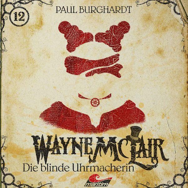 Wayne McLair - Folge 12: Die blinde Uhrmacherin