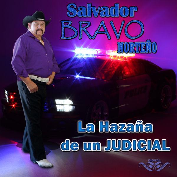 Salvador Bravo - La Hazaña de un Judicial