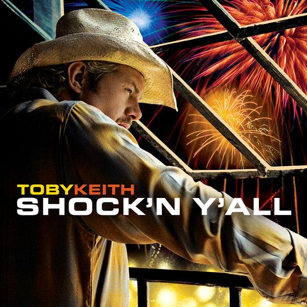Toby Keith - Shock 'N Y'all