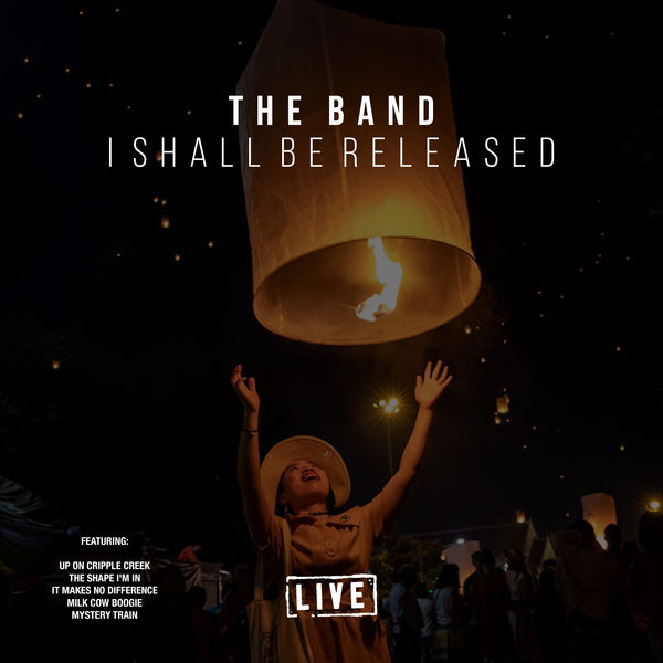 The Band - I Shall Be Released