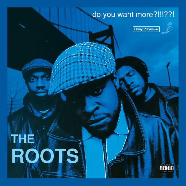 The Roots - Do You Want More?!!!??! (Deluxe Version)