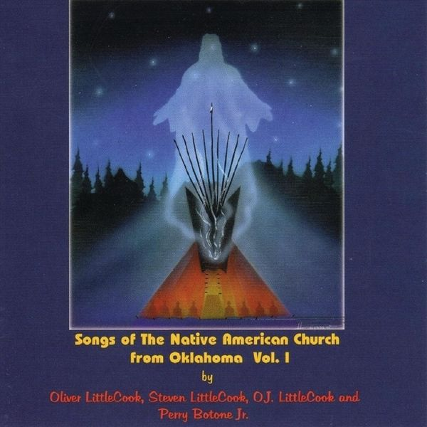 Various Artists - Songs of the Native American Church from Oklahoma, Vol. 1
