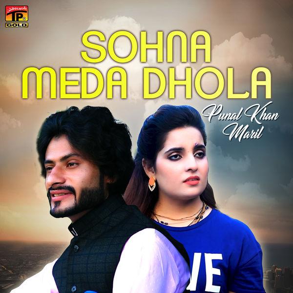 Punal Khan Maril - Sohna Meda Dhola - Single