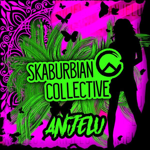 Skaburbian Collective - Anjelu