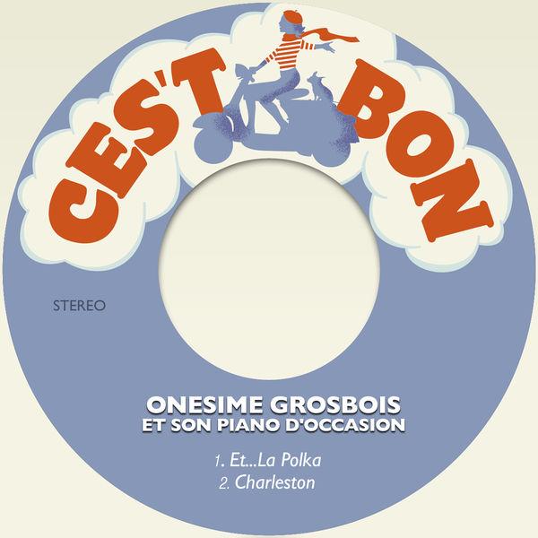 Onesime Grosbois et son piano d'occasion - Et...La Polka / Charleston