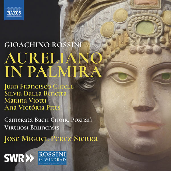 José Miguel Pérez-Sierra - Rossini : Aureliano in Palmira (Live)