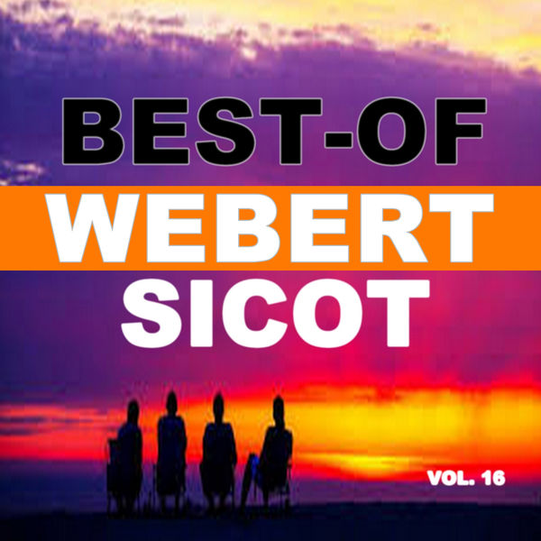 Webert Sicot - Best-Of Webert Sicot