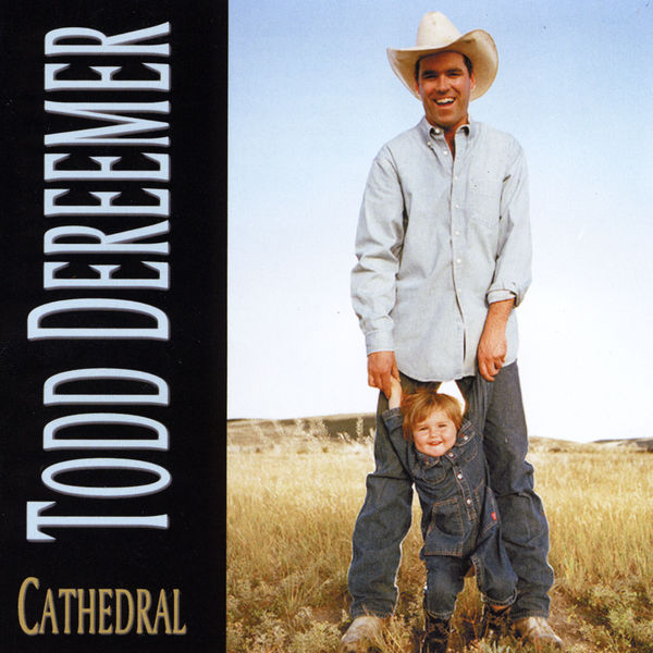Todd Dereemer - Cathedral
