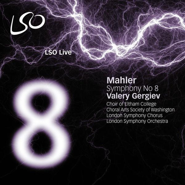 London Symphony Orchestra - Mahler: Symphony No. 8
