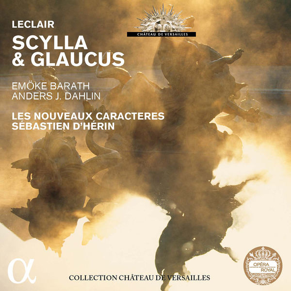 Sébastien d'Hérin - Leclair: Scylla et Glaucus, Op. 11