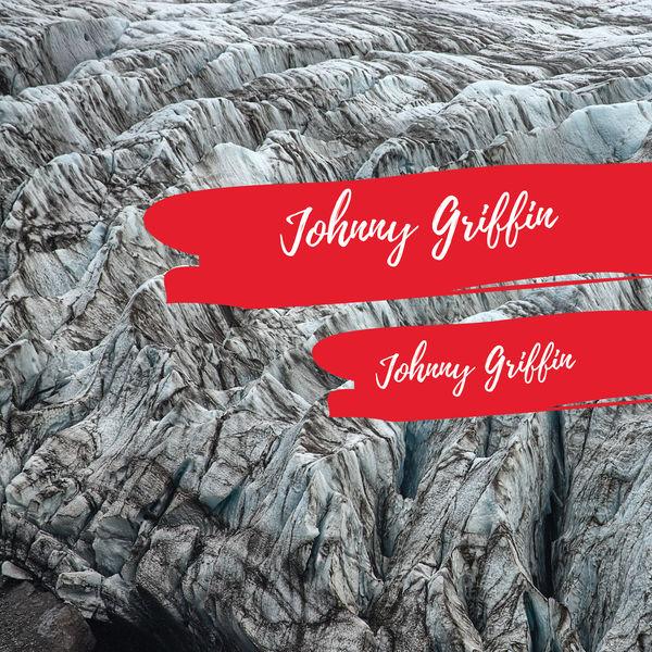 Johnny Griffin Quartet - The Johnny Griffin Quartet