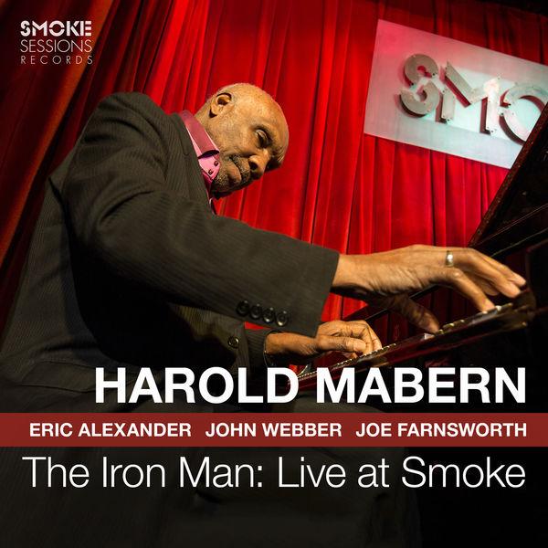 Harold Mabern The Iron Man: Live at Smoke