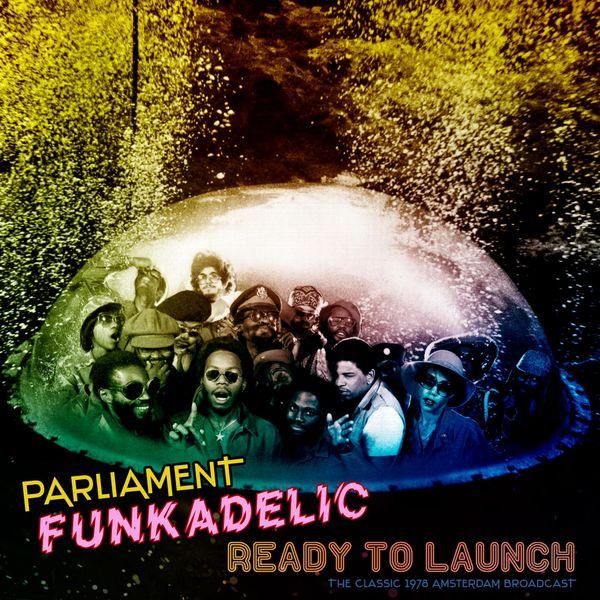 Funkadelic|Ready To Launch  (Live 1978)