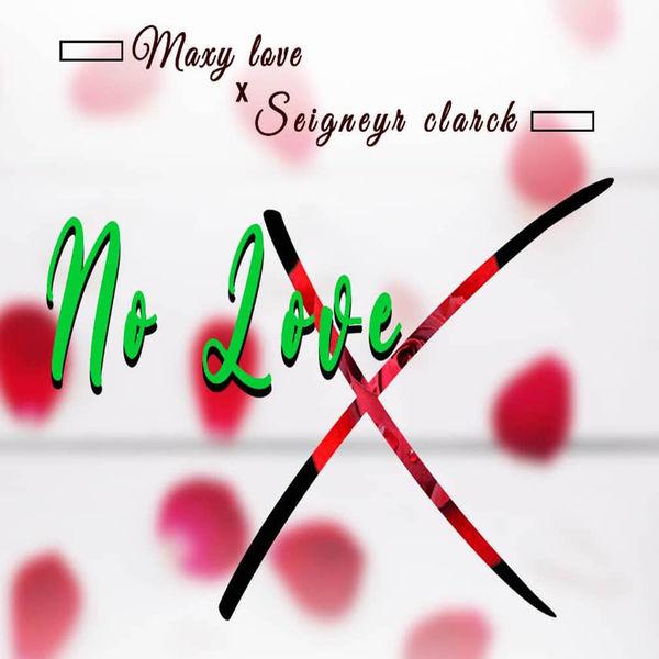 Maxy Love - No love