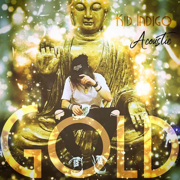Indigo Kid - Gold (Acoustic)