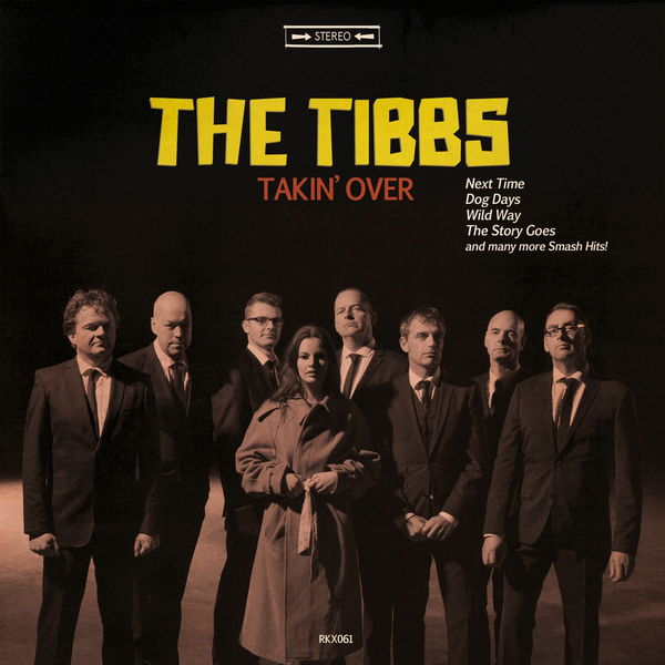The Tibbs - Takin' Over