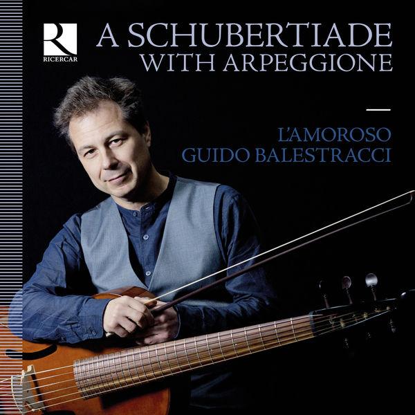 L'Amoroso - A Schubertiade with Arpeggione