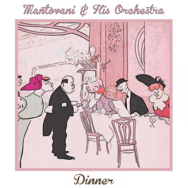 Mantovani & His Orchestra - Dinner