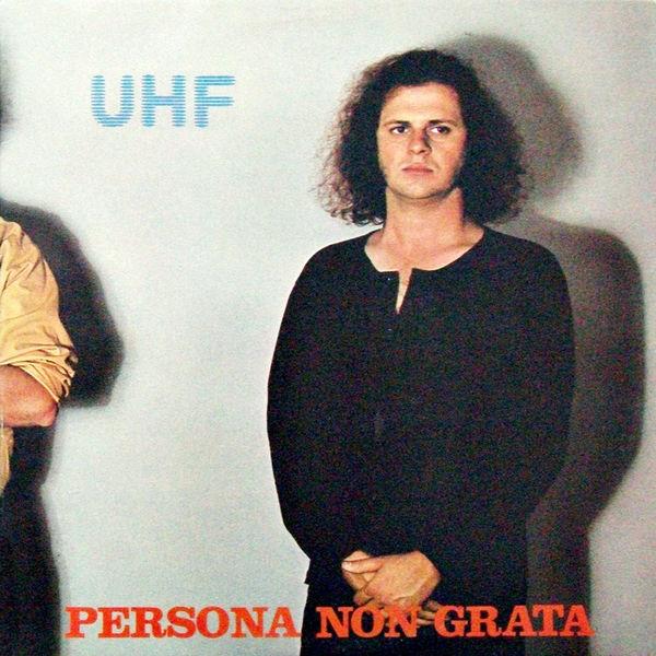 UHF - Persona Non Grata (2019)