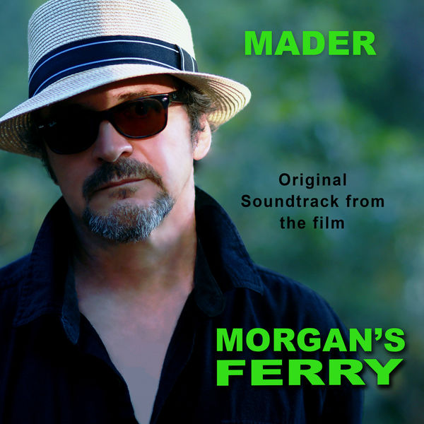Thierry Mader Schollhammer - Morgan's Ferry (Original Soundtrack)
